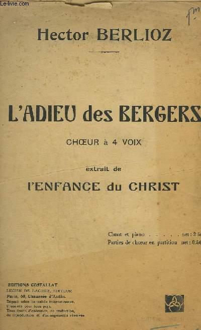L'ADIEU DES BERGERS - CHOEUR A VOIX - EXTRAIT DE L'ENFANCE DU CHRIST.