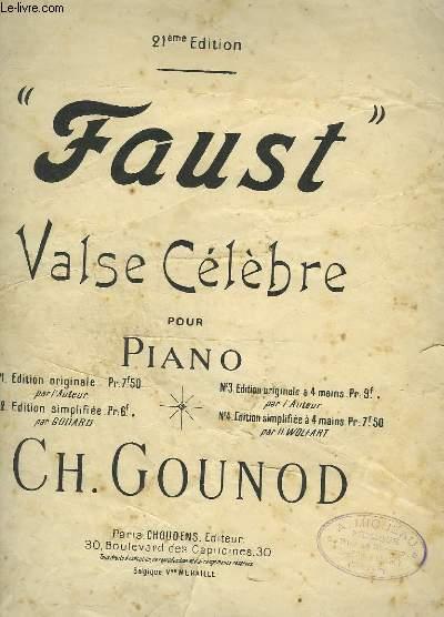 FAUST - VALSE CELEBRE POUR PIANO - N°2 : EDITION SIMPLIFIEE.