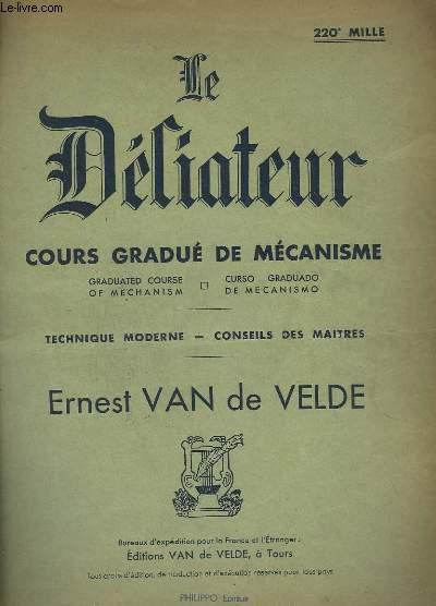 LE DILIATEUR - COURS GRADUES DE MECANISME.