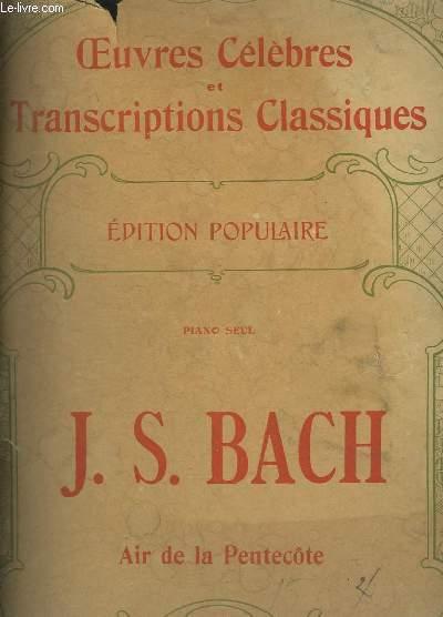 AIR DE PENTECOTE POUR PIANO SEUL - OEUVRES CELEBRES ET TRANSCRIPTIONS CLASSIQUES N°1002.