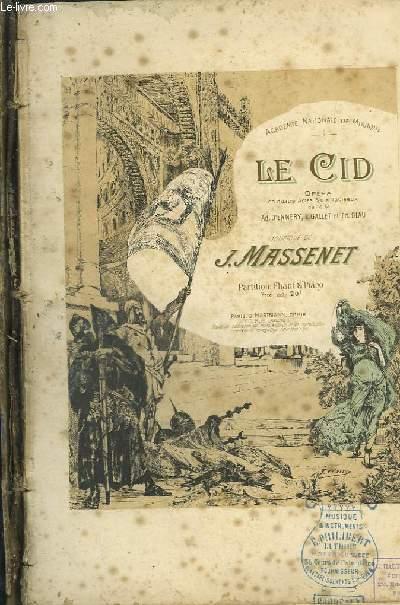 LE CID - OPERA EN 4 ACTES ET 10 TABLEAUX - CHANT ET PIANO.