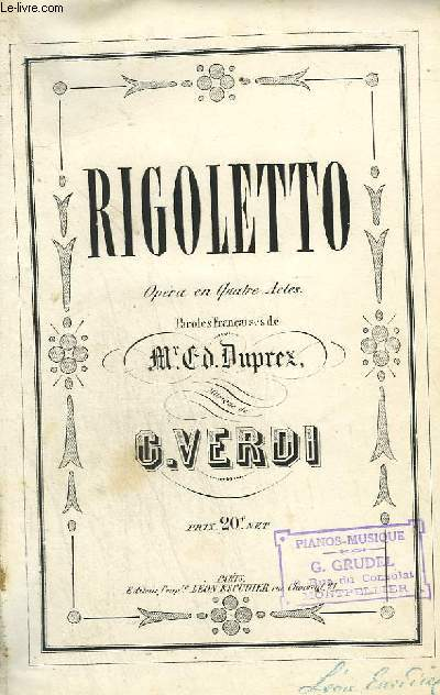 RIGOLETTO - OPERA EN 4 ACTES.