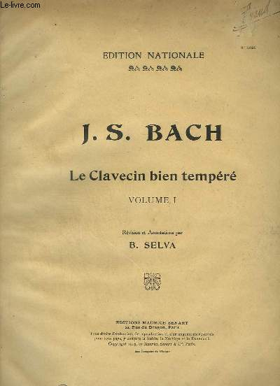 LE CLAVECIN BIEN TEMPERE - VOLUME 1.