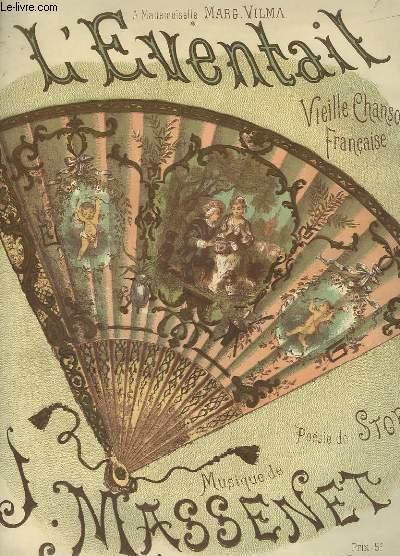 L'EVENTAIL - VIEILLE CHANSON FRANCAISE POUR PIANO ET CHANT.