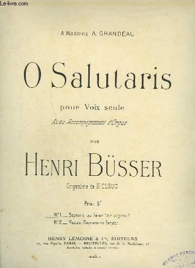 O SALUTARIS - POUR VOIX SEULE EN SOPRANO OU TENOR ( TON ORIGINAL ) + ORGUE.