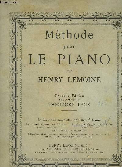 METHODE POUR LE PIANO -  NOUVELLE EDITION - PARTIE 1 + PARTIE 2.