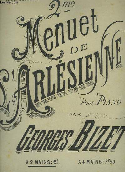 2° MENUET DE L'ARLESIENNE - POUR PIANO.