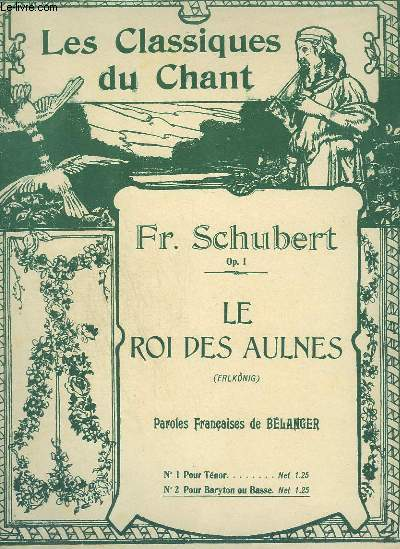 LE ROI DES AULNES / ERLKÖNIG - POUR BARYTON OU BASSE + PIANO - PAROLES FRANCAISES/ALLEMANDES.