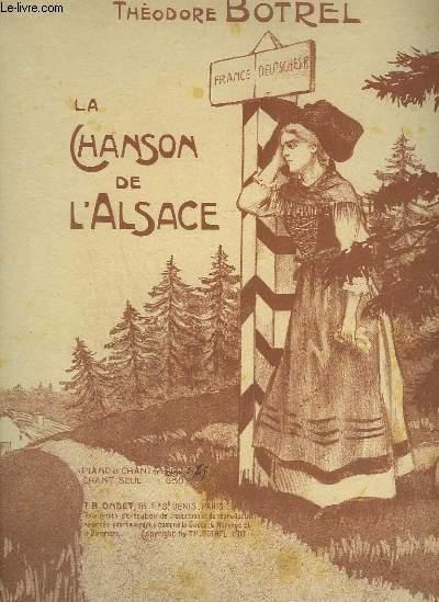 LA CHANSON DE L'ALSACE - PIANO ET CHANT.