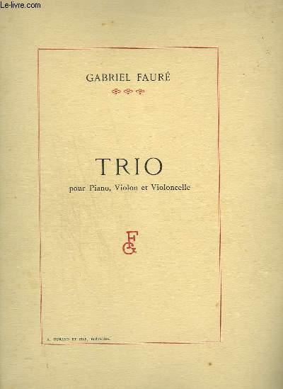 TRIO - POUR PIANO + VIOLON + VIOLONCELLE.