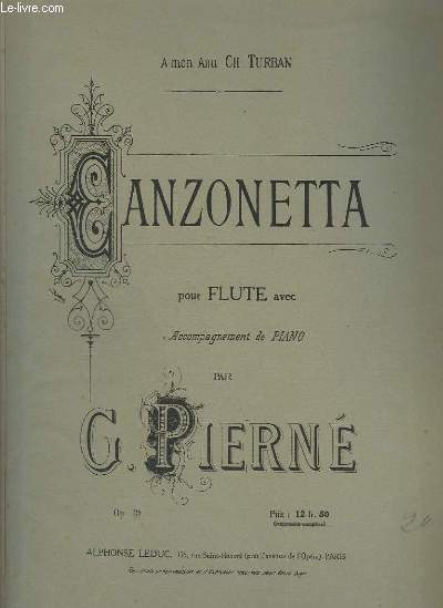 CANZONETTA - POUR FLUTE AVEC ACCOMPAGNEMENT DE PIANO.