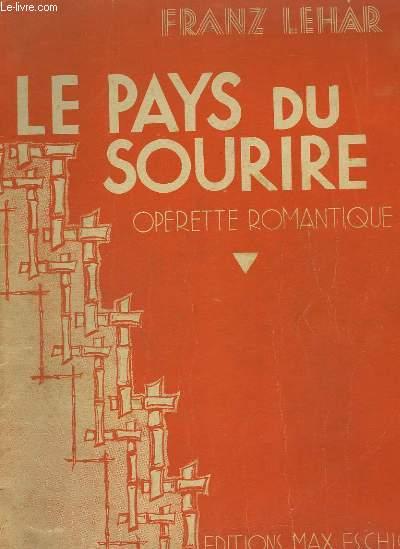 LE PAYS DU SOURIRE - OPERETTE ROMANTIQUE POUR PIANO ET CHANT.