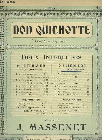 DON QUICHOTTE - 2° INTERLUDE : LA TRISTESSE DE DULCINEE - PIANO + VIOLONCELLE + VIOLON.