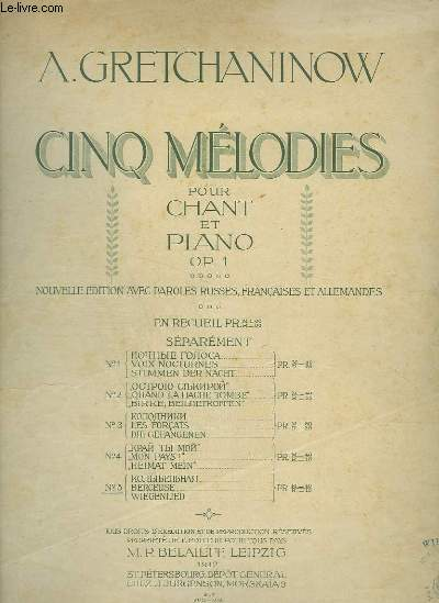 CINQ MELODIES POUR PIANO ET CHANT - BERCEUSE / WIEGENLIED - PAROLES FRANCAISES / RUSSES / ALLEMANDES.