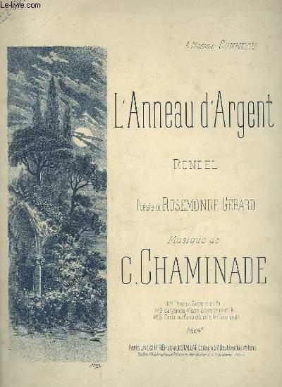L'ANNEAU D'ARGENT - RONDEL POUR PIANO ET CHANT.
