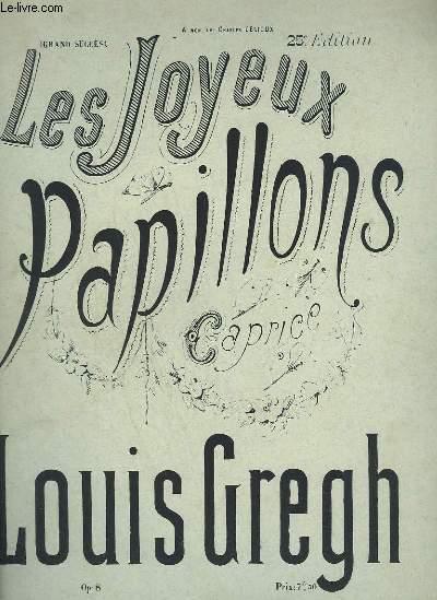 LES JOYEUX PAPILLONS - CAPRICE POUR PIANO.