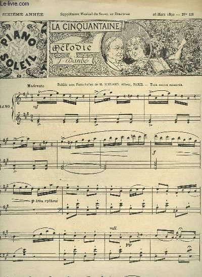 PIANO SOLEIL N°13 : LA CINQUANTAINE + MARCHE NUPTIALE + LACRYMOSA + GAVOTTE - POUR PIANO.