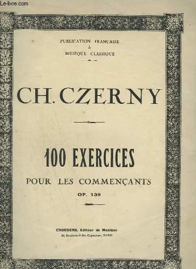 100 EXERCICES POUR LES COMMENCANTS - OP.139.