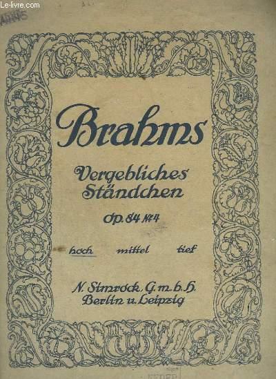 VERGEBLICHES STANDCHEN - OP.84 N°4 - HOCH.