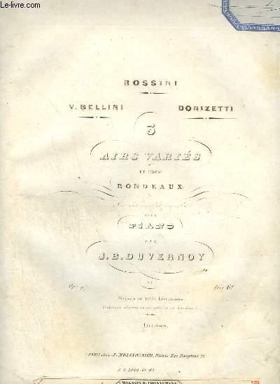 3 AIRS VARIES EN TROIS RONDEAUX - POUR PIANO - OP.97 : VALSE ALLEMANDE + FINALE + DONIZETTI.