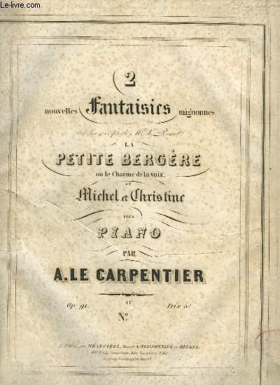 2 NOUVELLES FANTAISIES MIGNONNES SUR LA PETITE BERGERE - POUR PIANO.