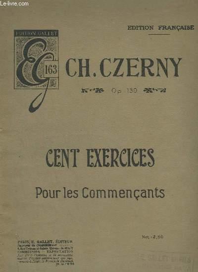 CENT EXERCICES POUR PIANO - POUR LES COMMENCANTS.