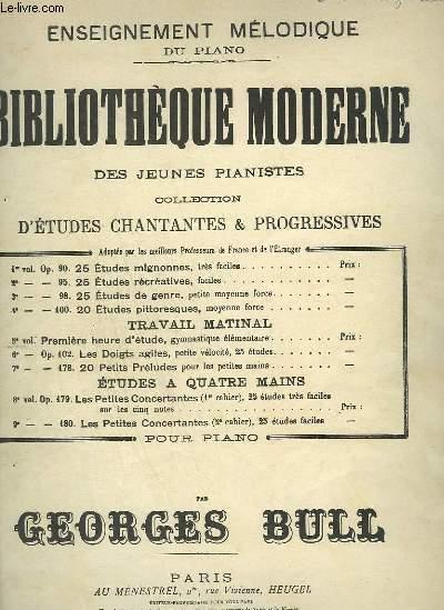 BILBIOTHEQUE MODERNE DES JEUNES PIANISTES - 25 ETUDES RECREATIVES FACILES POUR SERVIR D'INTRODUCTION AUX ETUDES DE GENRE - 2° VOLUME OP.95.