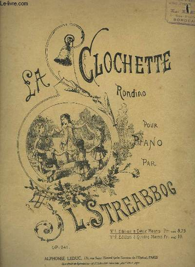 LA CLOCHETTE - RONDINO POUR PIANO A 2 MAINS - OP.241.