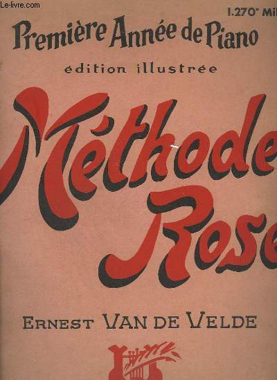 METHOSE ROSE - PREMIERE ANNEE DE PIANO.