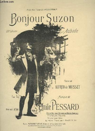 BONJOUR SUZON - AUBADE POUR PIANO ET CHANT BARYTON OU MEZZO SOPRANO.