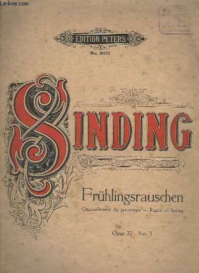 FRÜHLINGSRAUSCHEN / GAZOUILLEMENT DU PRINTEMPS / RUSTLE OF SRPING - OPUS 32 N°3.