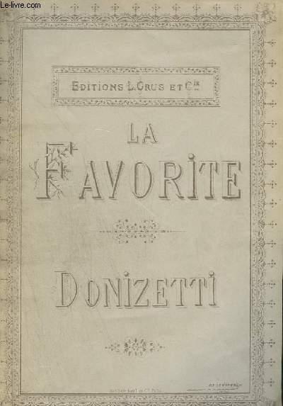 LA FAVORITE - OPERA EN 4 ACTES POUR PIANO ET CHANT.