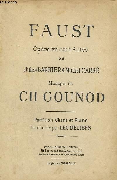 FAUST - OPERA EN 5 ACTES - PIANO ET CHANT.