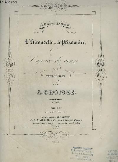 L'HIRONDELLE ET LE PRISONNIER - CAPRICE DE GENRE - POUR PIANO.