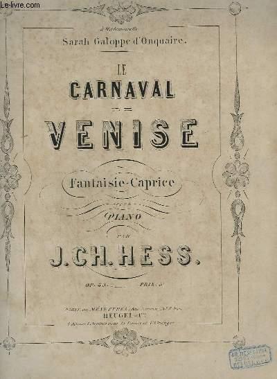 LE CARNAVAL DE VENISE - FANTAISIE CAPRICE POUR PIANO.