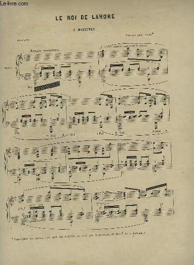 LE ROI DE LAHORE - ENTR'ACTE POUR PIANO + QUE L'HEURE EST DONC BREVE QU'ON PASSE EN AIMANT ! - POUR PIANO ET CHANT.