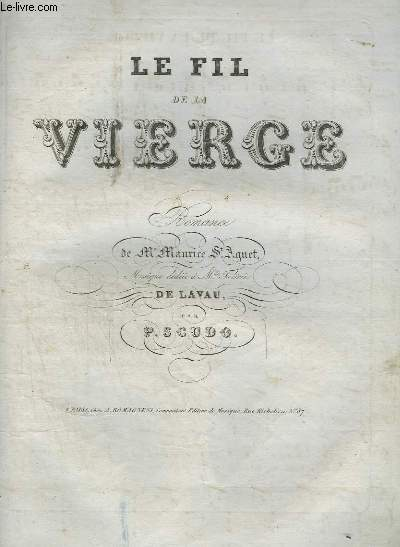 LE FIL DE LA VIERGE - ROMANCE POUR PIANO ET CHANT.