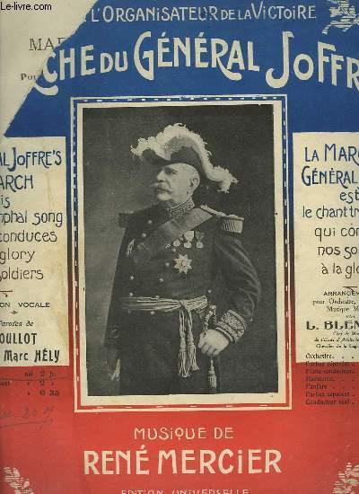 MARCHE DU GENERAL JOFFRE - POUR PIANO + CHANT.