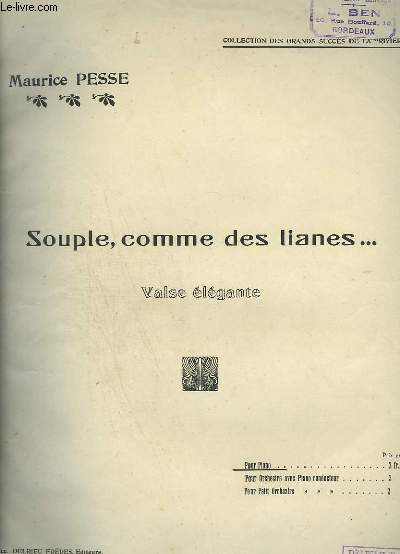 SOUPLE, COMME DES LIANES - VALSE ELEGANTE POUR PIANO.