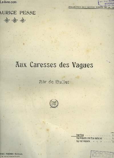 AUX CARESSES DES VAGUES - AIR DE BALLET POUR PIANO.