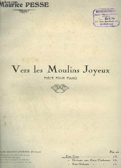 VERS LES MOULINS JOYEUX - PIECE POUR PIANO.