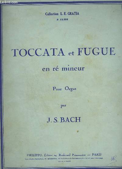 TOCCATA ET FUGUE EN RE MINEUR POUR ORGUE.