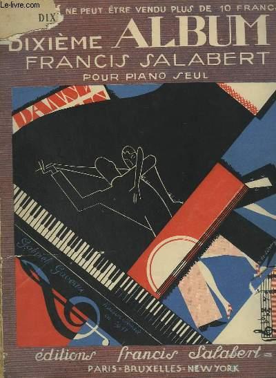 DIXIEME ALBUM - 25 TITRES POUR PIANO SEUL.