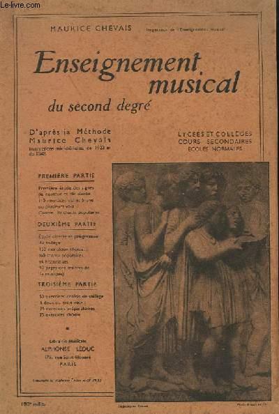 ENSEIGNEMENT MUSICAL DU SECOND DEGRE - EN TROIS PARTIES.