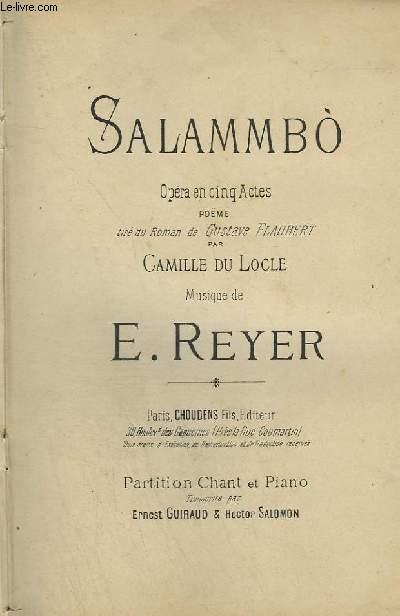 SALAMMBO - OPERA EN 5 ACTES POUR PIANO ET CHANT.