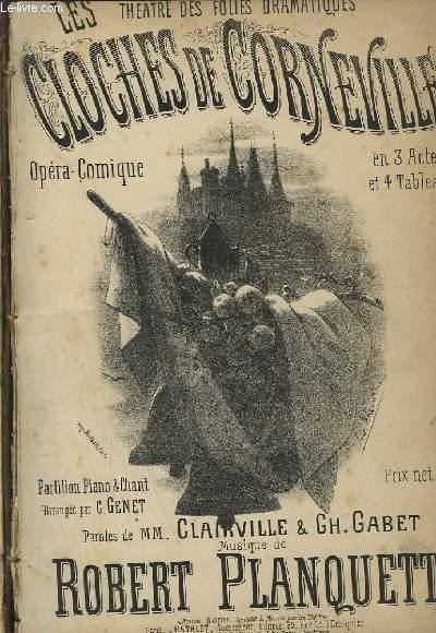 LES CLOCHES DE CORNEVILLE - OPERA COMIQUE EN 3 ACTES ET 4 TABLEAUX POUR PIANO ET CHANT.