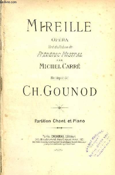 MIREILLE - OPERA POUR PIANO ET CHANT.