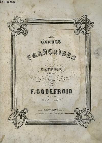 LES GARDES FRANCAISES - CAPRICE MILITAIRE POUR PIANO.
