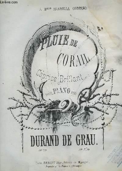 PLUIE DE CORAIL - CAPRICE BRILLANT POUR PIANO.