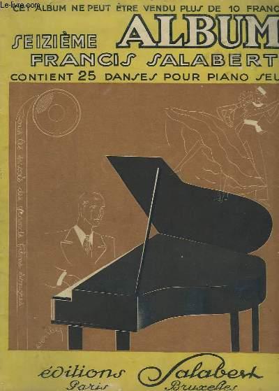 SEPTIEME ALBUM - 25 DANSES POUR PIANO : COQUIN D'AMOUR + SI PETITE + JE SUIS PETIT + AVANT D'ETRE CAPITAINE + PLEASE + TOTOR T'AS TORT + POUR TOI, RIO RITA + CONFESSION + POURTANT + TOUT VA BIEN + JEUNES MARIES + NE PARLEZ PLUS D'AMOUR + HO HABLES...